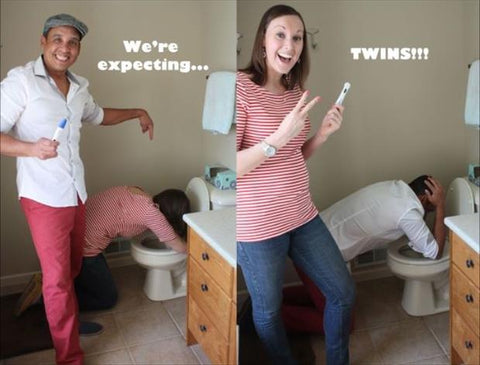 Mom and dad to be puking in the toilet when they find out they're having twins.