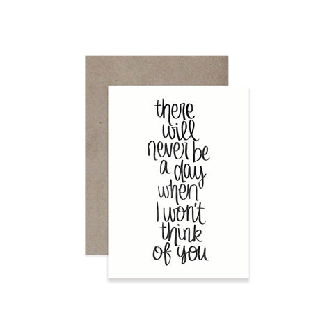 Never Be A Day Greeting Card
