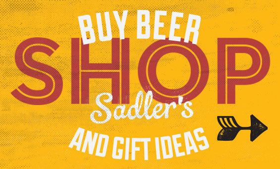 Buy beer at Sadler's and Cool Stuff