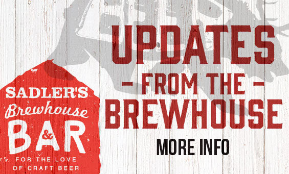 Updates at Sadlers Brewhouse