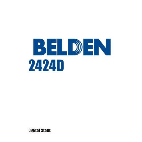 Belden 2424D - Digital Stout