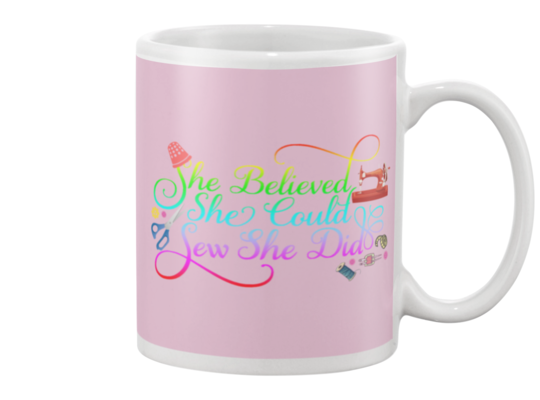 Sewing She Did Mug - I Love Quilting Forever - 7