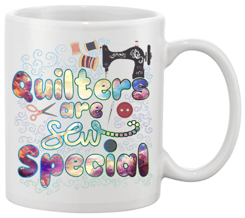 Quilting Special Mug - I Love Quilting Forever