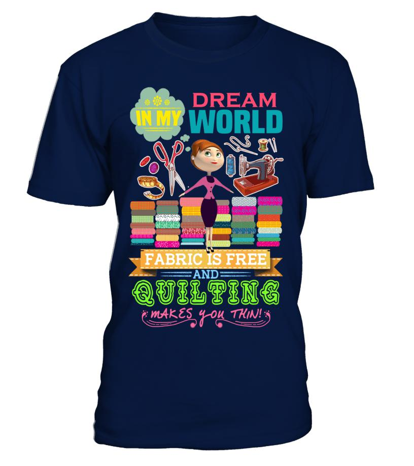 Quilting Dream Shirt - I Love Quilting Forever - 1