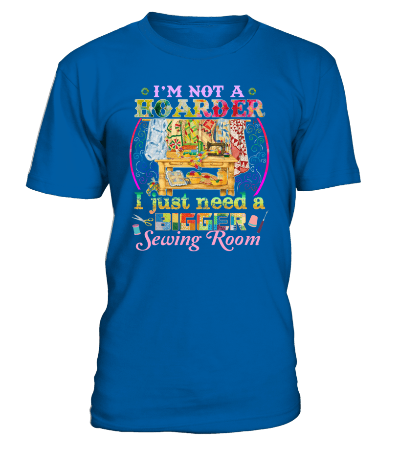 Sewing Hoarder Shirt - I Love Quilting Forever - 4