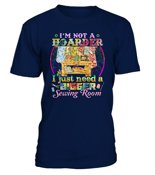Sewing Hoarder Shirt - I Love Quilting Forever - 1