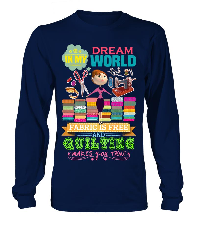 Quilting Dream Shirt - I Love Quilting Forever - 2