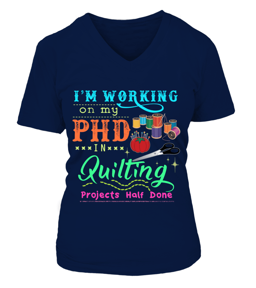 Quilting PHD Shirt - I Love Quilting Forever - 4