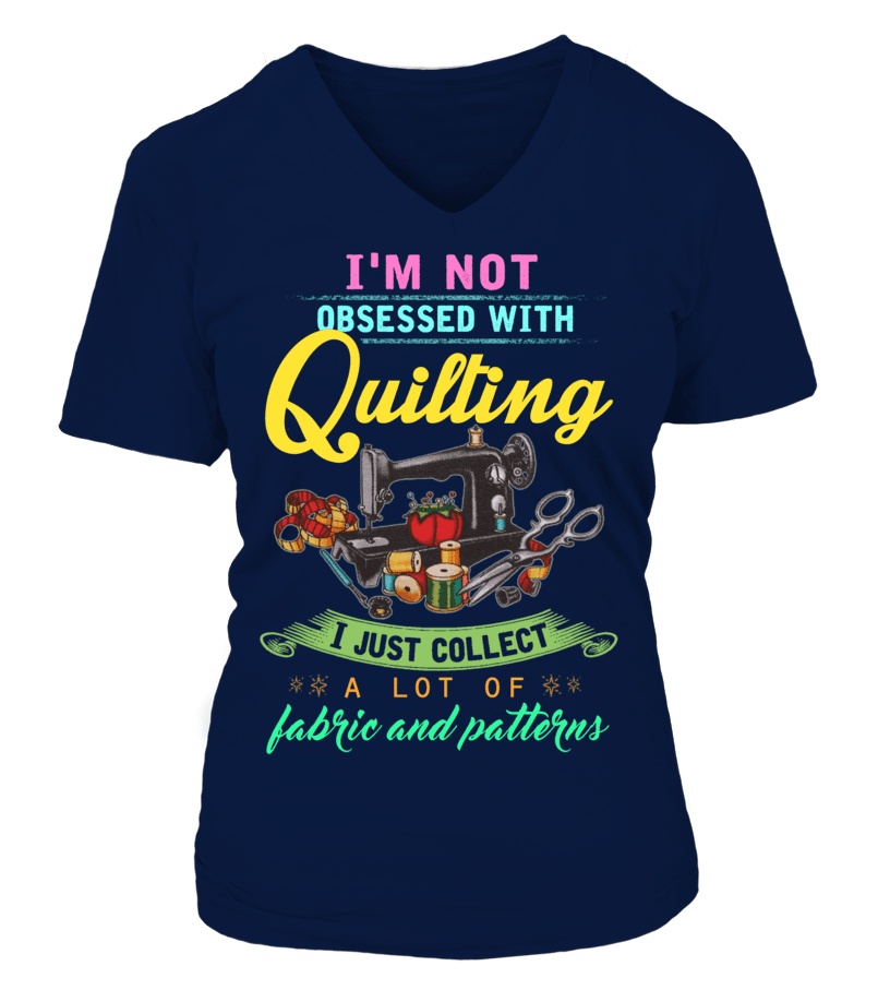 Quilting Obsessed Shirt - I Love Quilting Forever - 4