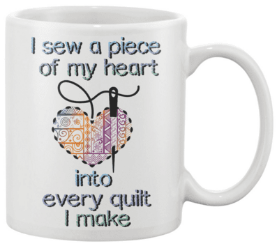 Quilting Piece Mug - I Love Quilting Forever