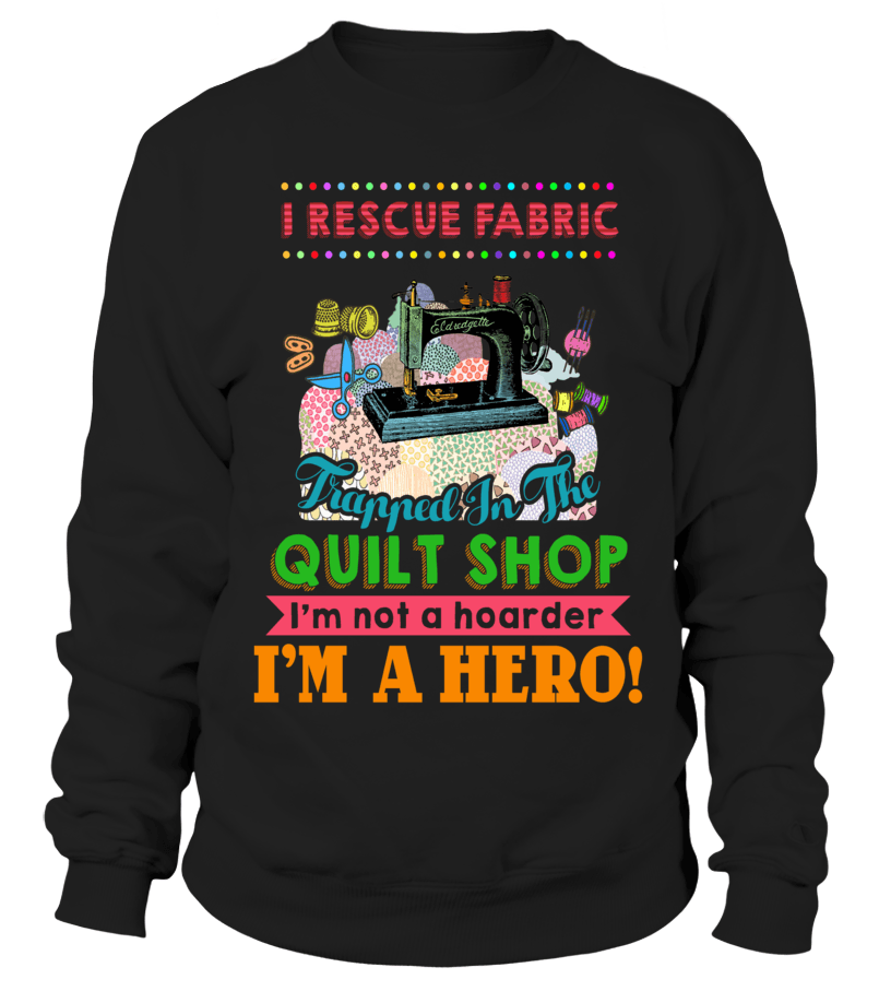 Quilting Hero Shirt - I Love Quilting Forever - 4