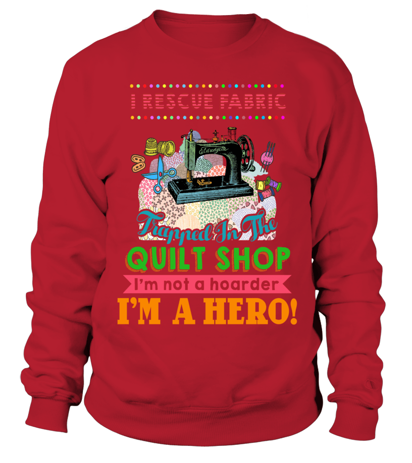 Quilting Hero Shirt - I Love Quilting Forever - 8