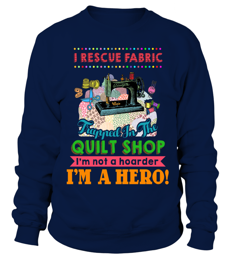 Quilting Hero Shirt - I Love Quilting Forever - 11