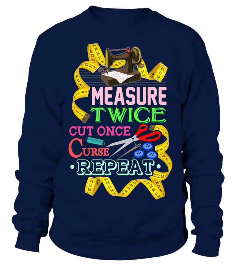 Sewing Measure Twice Shirt - I Love Quilting Forever - 11