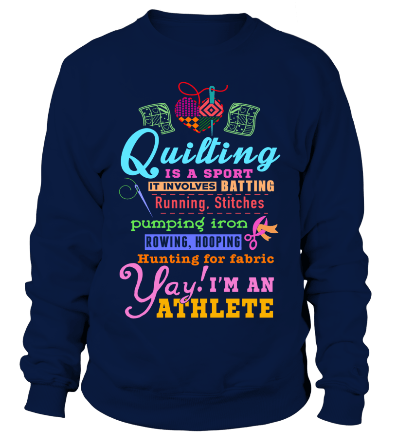 Quilting Athlete Shirt - I Love Quilting Forever - 11
