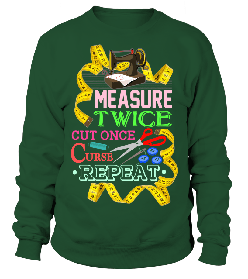 Sewing Measure Twice Shirt - I Love Quilting Forever - 17