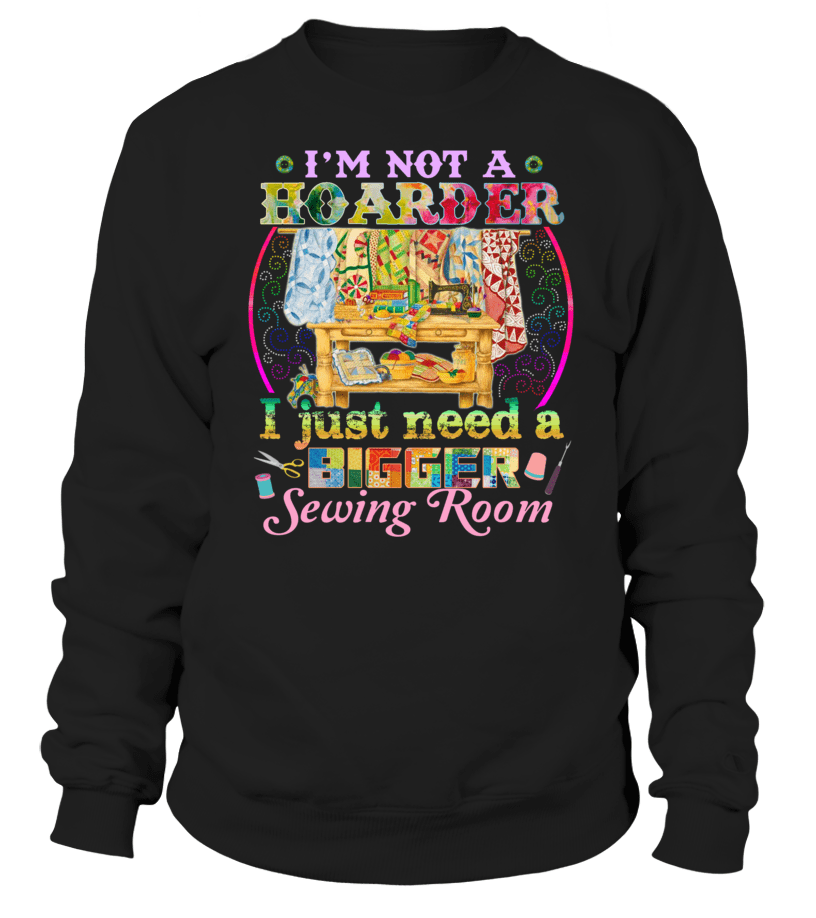 Sewing Hoarder Shirt - I Love Quilting Forever - 9