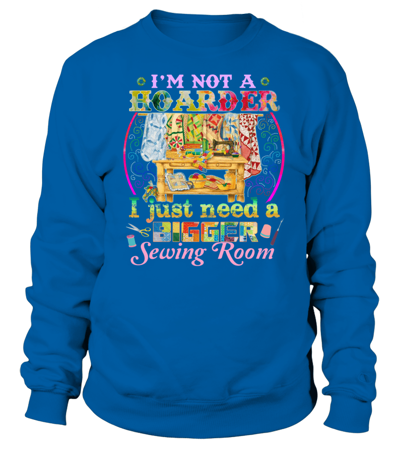 Sewing Hoarder Shirt - I Love Quilting Forever - 11