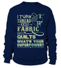 Quilting Superpower Shirt - I Love Quilting Forever - 3