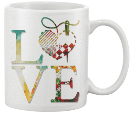 Sewing Love Mug - I Love Quilting Forever