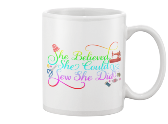 Sewing She Did Mug - I Love Quilting Forever - 1
