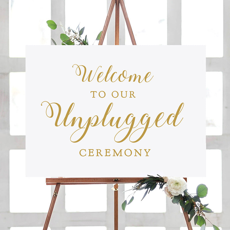 Welcome to our Unplugged Ceremony Sign