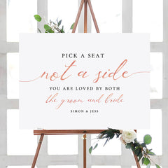 Rose Gold Pick a Seat not a Side Printable Sign