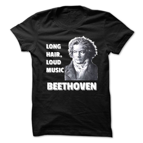 Beethoven Long Hair, Loud Music