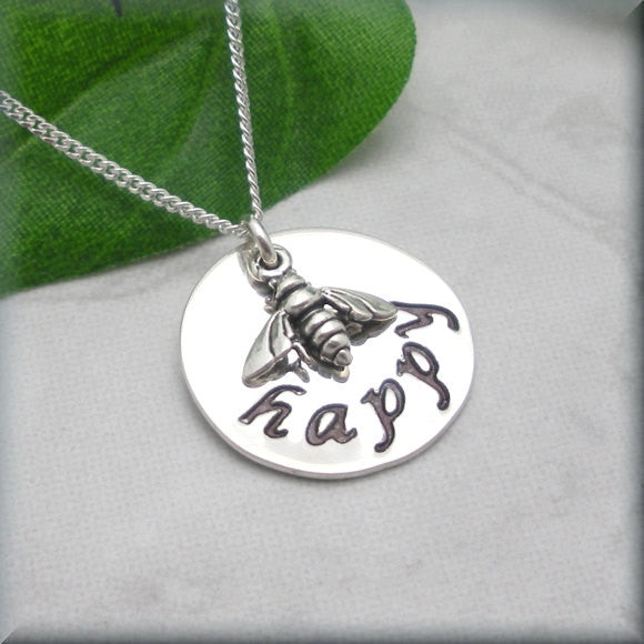 Be Happy Necklace, Inspirational Jewelry, Bee, Sterling Silver, Graduation Gift, Friendship Necklace, Handstamped, Everyday (SN753) Bonny Jewelry