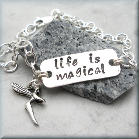 Life is Magical Fairy Bracelet - Handstamped - Inspirational