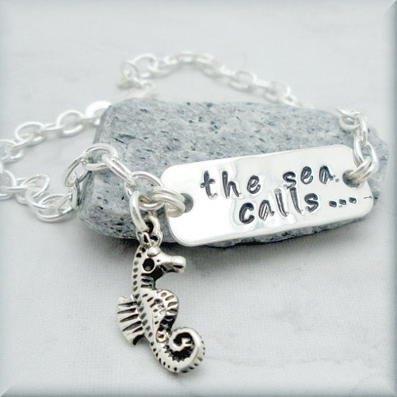 The Sea Calls Sea Horse Bracelet - Beach Jewelry - Handstamped - Bonny Jewelry