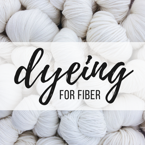 Dyeing for Fiber Introduction