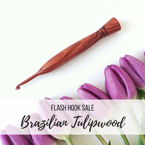 FLASH SALE: Brazilian Tulipwood Crochet Hooks