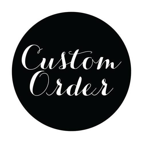 Custom Order for Christina