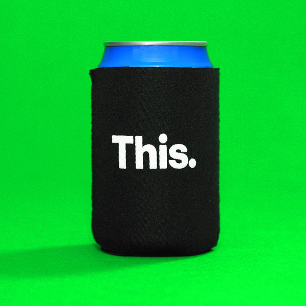 This Koozie