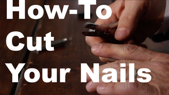 Men's Nail Cutters, How to Cut Your Nails