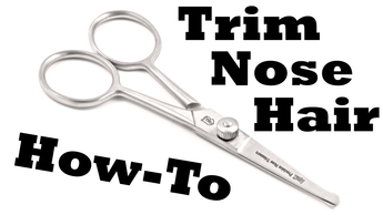 Nose Hair Grooming, How to Trim Your Nose Hair!