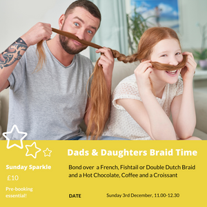 Dads & Daughters Braid Time