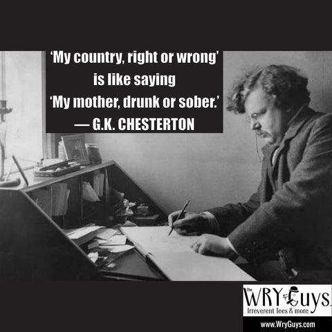G.K. Chesterton on Nationalism in his Wry Guys t shirt