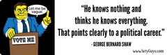 George Bernard Shaw on Politicians