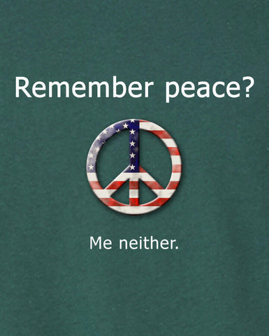 "Wry Guys — ""Remember Peace?"" Tee"
