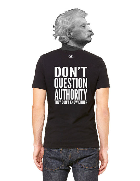 Don't Question Authority - Men's Edition - Black - Back