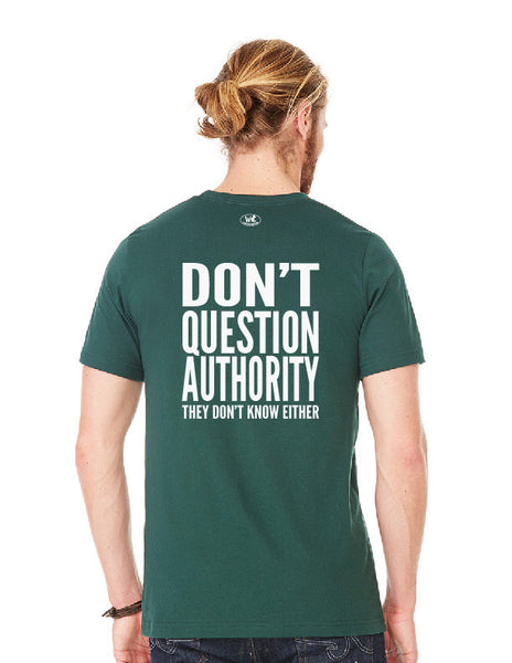Don't Question Authority - Men's Edition - Forest Green Heathered - Back