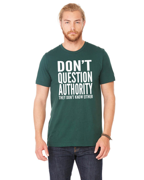 Don't Question Authority - Men's Edition - Forest Green Heathered - Front