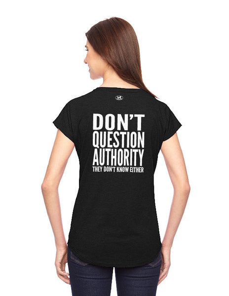 Don't Question Authority - Women's Edition - Black