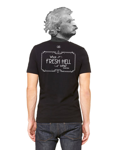 products/Dorothy-Parker-Fresh-Hell-Tee-Shirt-Mens-Black-Back.jpg