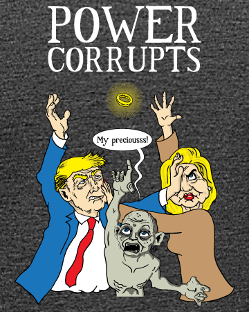 Election 2016: Power Corrupts - Women's Edition - Dark Grey Heathered