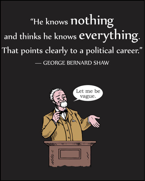 George Bernard Shaw on Politicians - Men's Edition - Black - Both