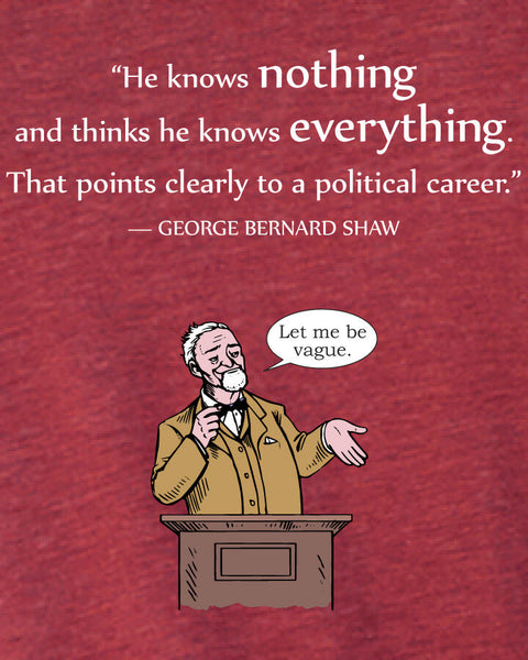 George Bernard Shaw on Politicians - Men's Edition - Cardinal Red Heathered - Both