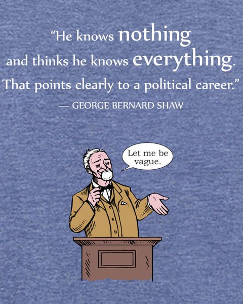 George Bernard Shaw on Politicians - Men's Edition - Navy Blue Heathered - Both